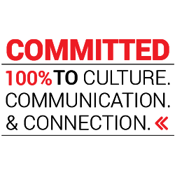 Committed 100% to Culture, Communication & Connection